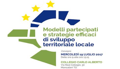 19 luglio 2017: Modelli partecipati e strategie efficaci di sviluppo territoriale locale
